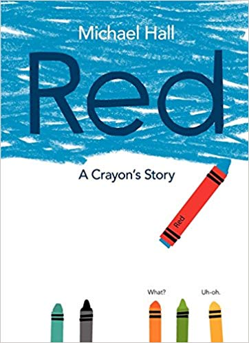 "cover image of ""Red"": the top half illustrates a crayon that is labeled red, but has colored the entire page blue."