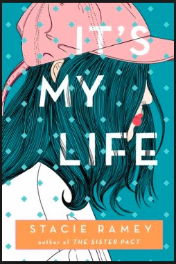 cover image of It's My Life -- teal background with profile image of teen wearing pink baseball cap, hair covering her face.